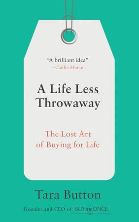 Book cover of A Life Less Throwaway by Tara Button