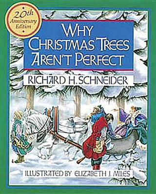 book cover of Why Christmas Trees Aren't Perfect