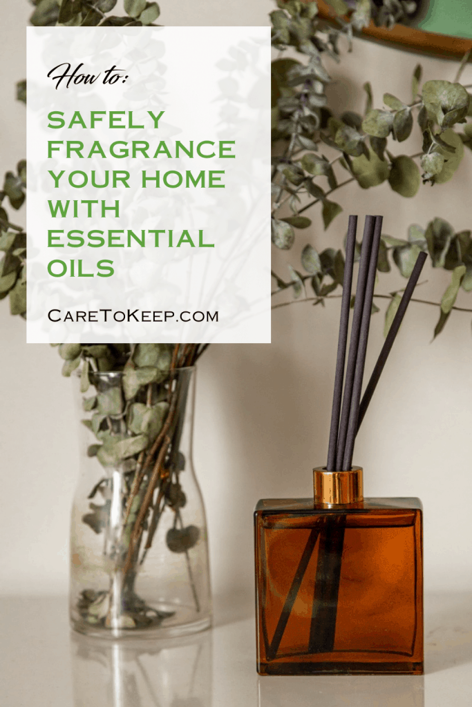 """Photo of amber jar with black reed essential oil diffusers beside a vase of eucalyptus. A white text box with green text in the top left corner reads: """" How to: safely fragrance your home with essential oils; CareToKeep.com"""""""