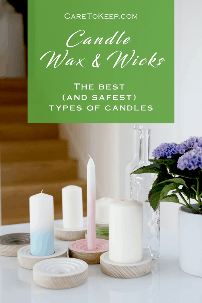 "a photo of different types and colors of candles on a table. White text in a green box reads: ""CareToKeep.com; Candle Wax & Wix; The best (and safest) types of candles"""