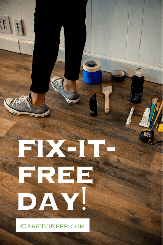 """person in black paints and converse standing on a brown wood floor beside home repair and painting tools; white bold text in the bottom left corner reads """"Fix-It-Free Day! CareToKeep.com"""""""