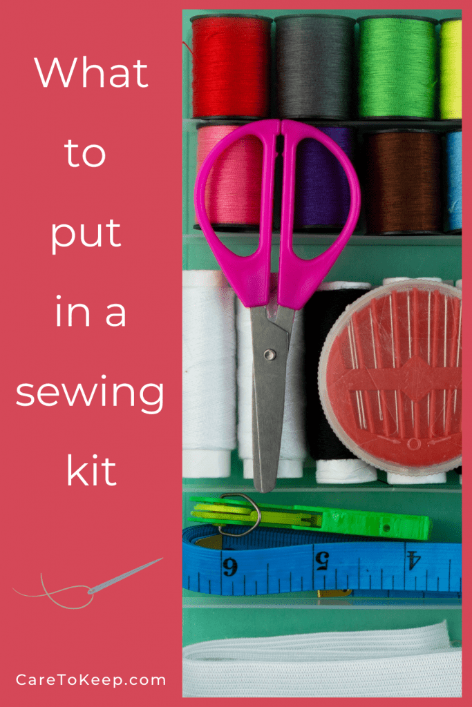 """A dark pink background with a vertical, close-up photo of a sewing kit on the right side. On the left side, a graphic of a needle and light green thread sits between white text that reads: """"What to put in a sewing kit; CareToKeep.com"""""""